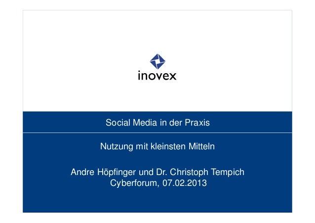 Social Media in der Praxis      Nutzung mit kleinsten MittelnAndre Höpfinger und Dr. Christoph Tempich        Cyberforum, ...