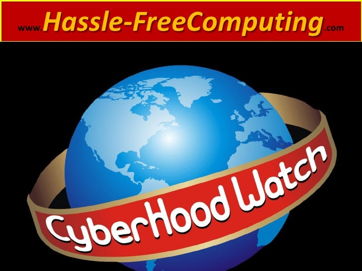 Cyber Hood Watch Hassle Free Computing And Invisus Direct Personal Computer Services