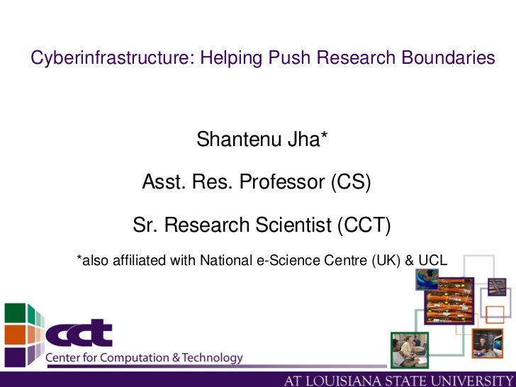Cyberinfrastructure: Helping Push Research Boundaries