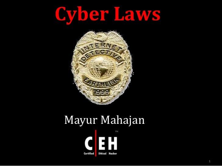 Cyber LawsMayur Mahajan