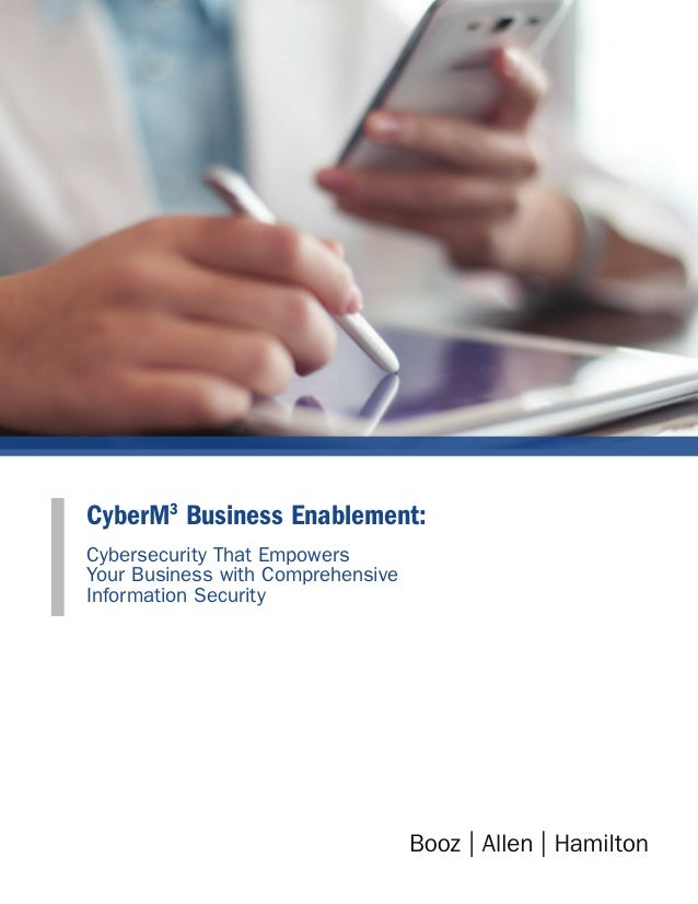 CyberM3 Business Enablement: Cybersecurity That Empowers Your Business with Comprehensive Information Security