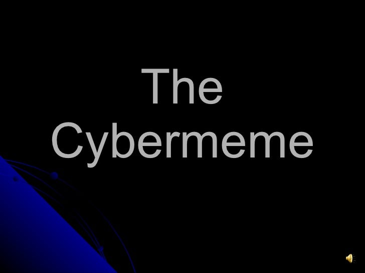 The Cybermeme