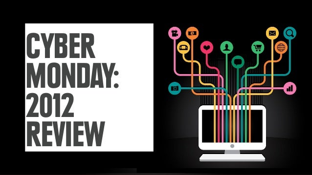 CYBERMONDAY:2012REVIEW