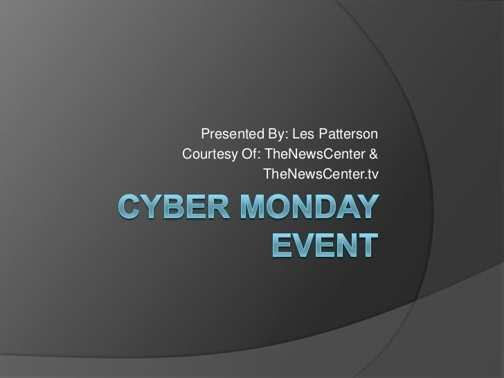 Cyber Monday Event Presentation