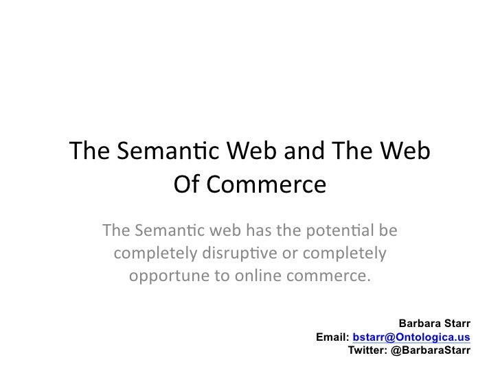 Semantic Web and web of commerce - Disruptive technology