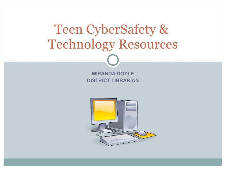 Teen Cybersafety & Database Resources