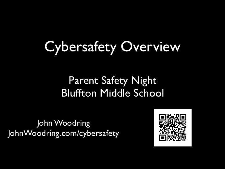 Cybersafety Overview   Parent Safety Night  Bluffton Middle School