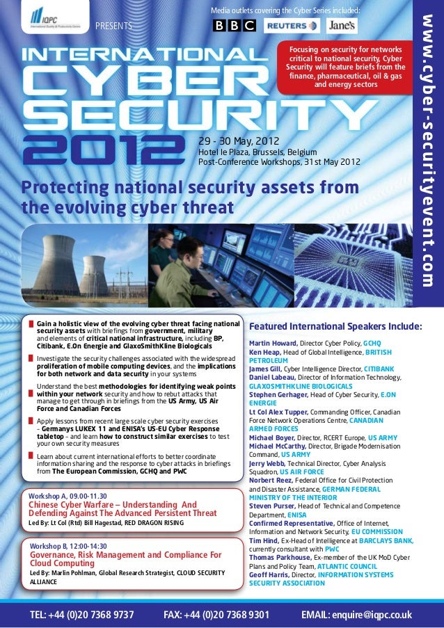 Protecting national security assets from the evolving cyber threat 29 - 30 May, 2012 Hotel le Plaza, Brussels, Belgium Pos...
