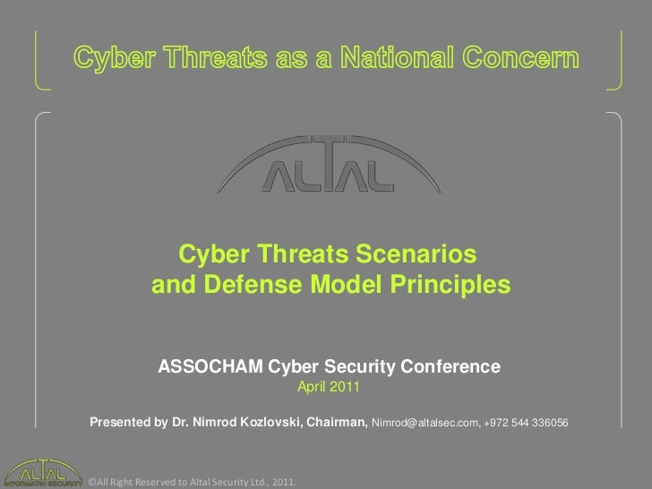 Cyber Threats Scenarios              and Defense Model Principles                ASSOCHAM Cyber Security Conference       ...