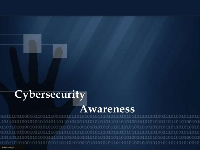 Cybersecurity Awareness Robin Rafique