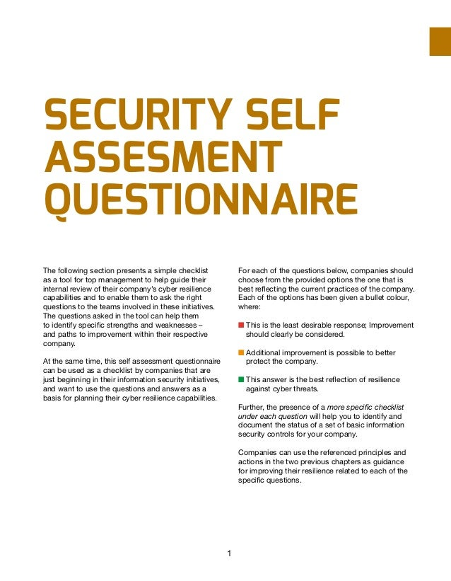 SECURITY SELF ASSESMENT qUESTIONNAIRE The following section presents a simple checklist as a tool for top management to he...