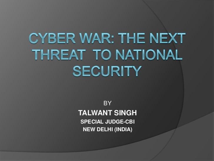 Cyberwar  threat to national security
