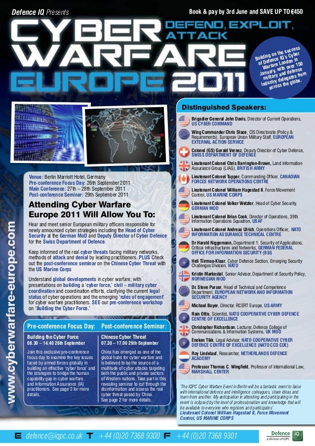 E: defence@iqpc.co.uk T: +44 (0)20 7368 9300 F: +44 (0)20 7368 9301 www.cyberwarfare-europe.com Distinguished Speakers: Br...