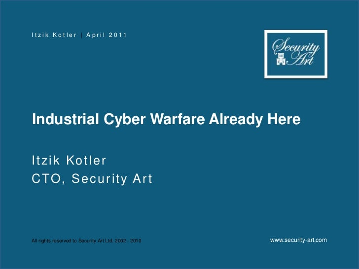 Industrial Cyber Warfare Already Here