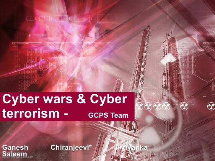 Cyber Wars And Cyber Terrorism