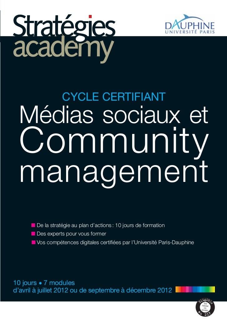 CYCLE CERTIFIANT  Médias sociaux et  Community  management      ■ De la stratégie au plan d'actions : 10 jours de formatio...