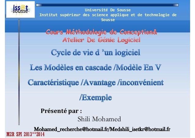 Université De Sousse Institut supérieur des science applique et de technologie de Sousse  Présenté par :  Shili Mohamed Mo...