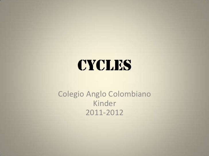 CyclesColegio Anglo Colombiano          Kinder        2011-2012