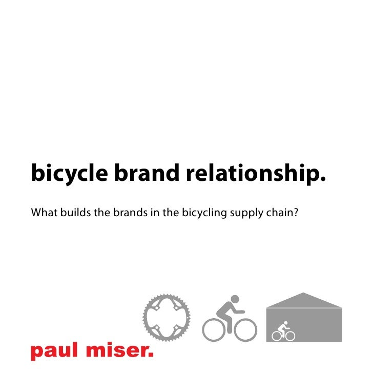 bicycle brand relationship. What builds the brands in the bicycling supply chain?