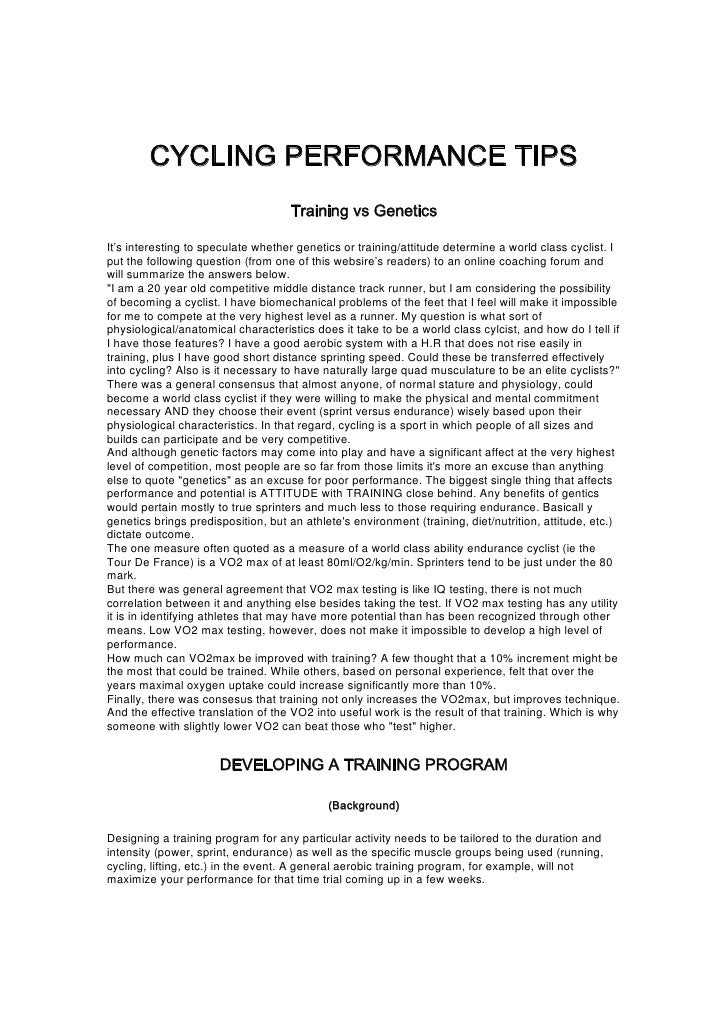 CYCLING PERFORMANCE TIPS                                     Training vs Genetics  It's interesting to speculate whether g...
