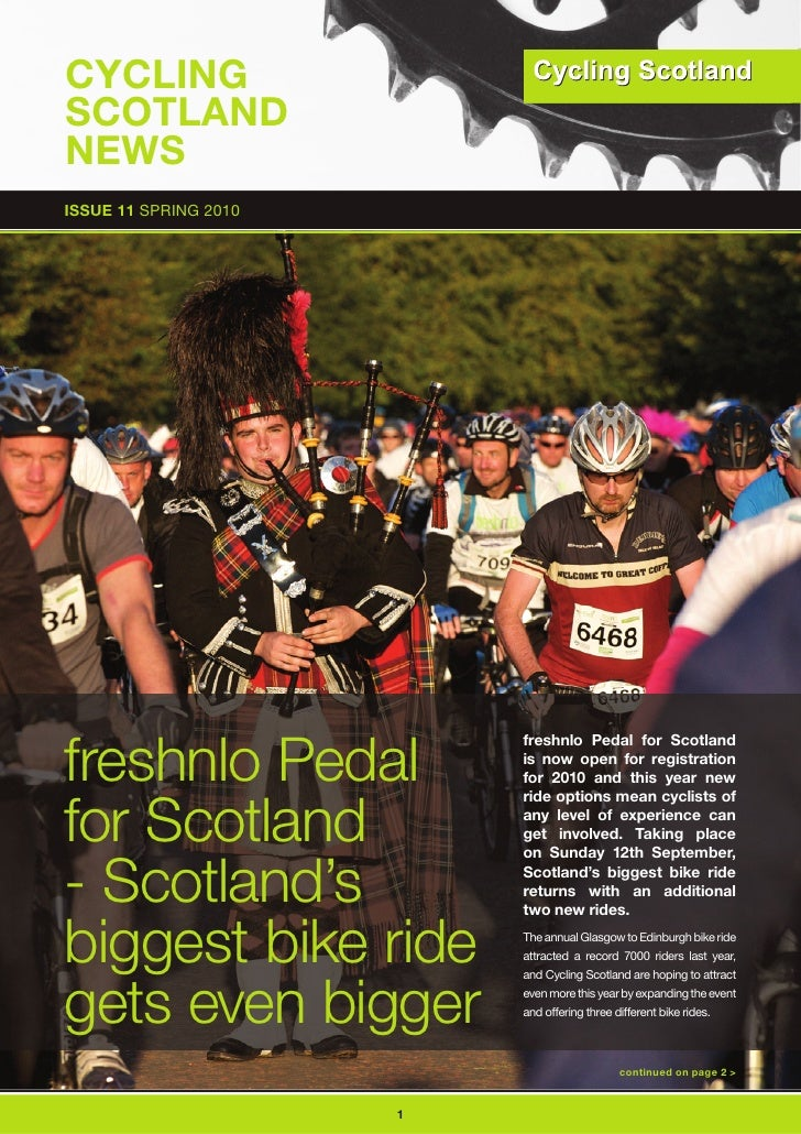 CyCLInG SCOTLAnD nEWS ISSUE 11 SPRING 2010     freshnlo Pedal                            freshnlo Pedal for Scotland      ...