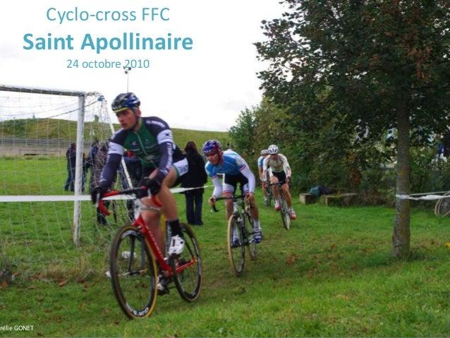 Cyclo-cross FFC Saint Apollinaire 24 octobre 2010 rélie GONET