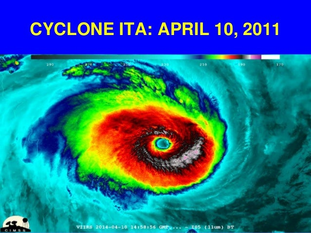 CYCLONE ITA STRIKES AUSTRALIA 10-11 April 2014