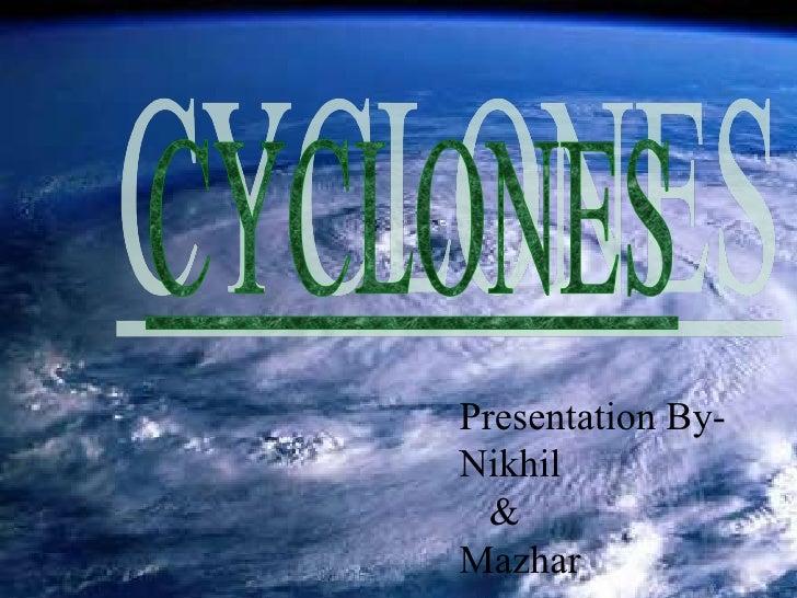 Cyclone Nikhil & Mazar