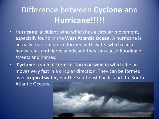 What is the difference between a hurricane and a tornado?