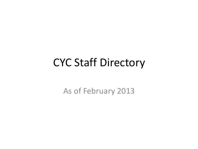 Cyc staff directory (updated jan 2013)