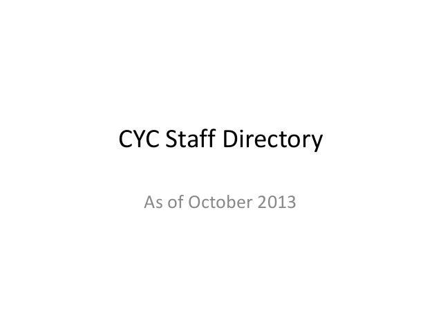 Cyc staff directory (updated oct 2013)