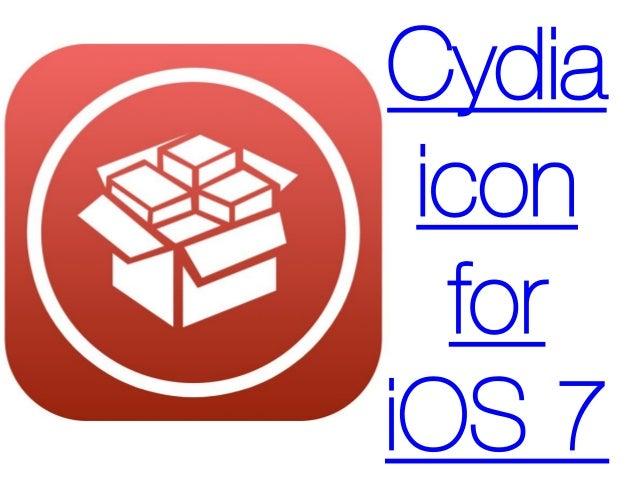 Cydia Icon for iOS 7 - Replace Cydia icon on IOS 7 / 7.0.4 Jailbroken devices