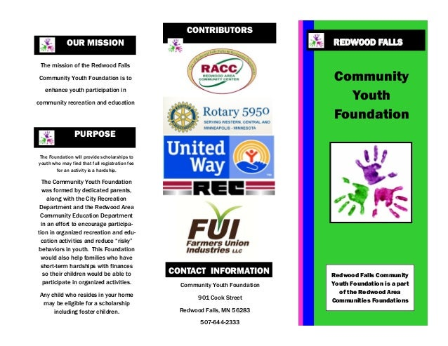 Redwood Falls Community Youth Foundation is a part of the Redwood Area Communities Foundations Community Youth Foundation ...