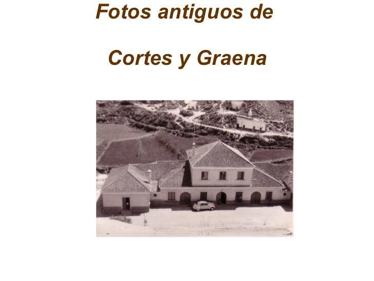 Fotos antiguos de  Cortes y Graena