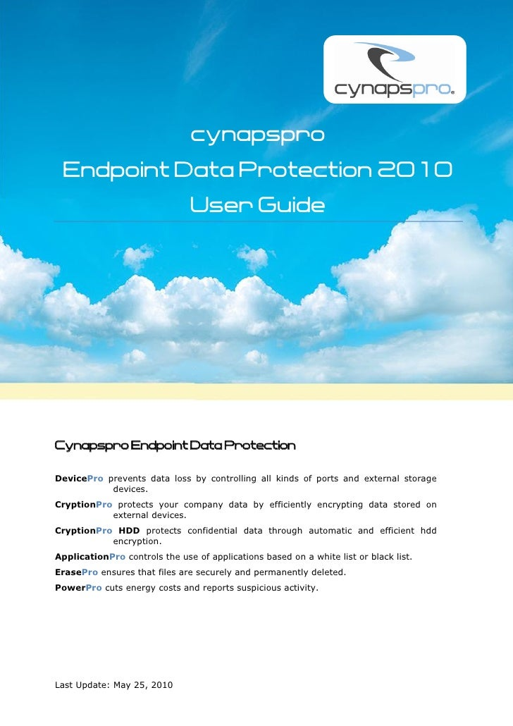 cynapspro  Endpoint Data Protection 2010                                User Guide     Cynapspro Endpoint Data Protection ...