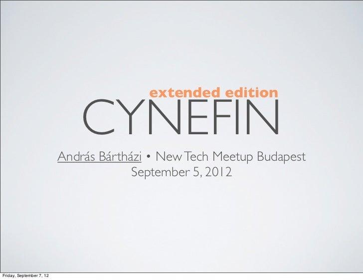 extended edition                             CYNEFIN                          András Bártházi • New Tech Meetup Budapest  ...