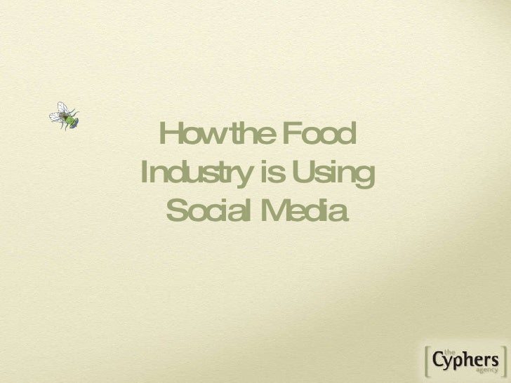 How the Food Industry is Using Social Media