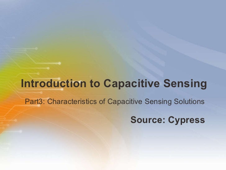 Introduction to Capacitive Sensing Part3