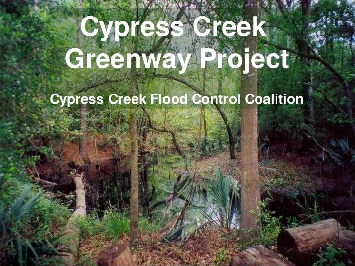 Cypress Creek  Greenway ProjectCypress Creek Flood Control Coalition
