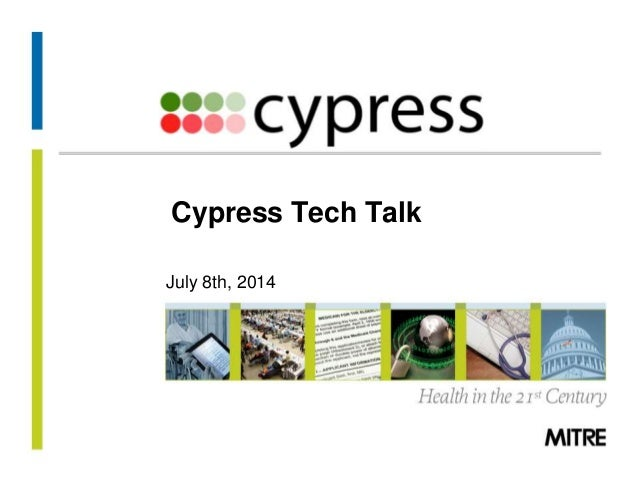 Cypress tech talk july_8_2014 final version