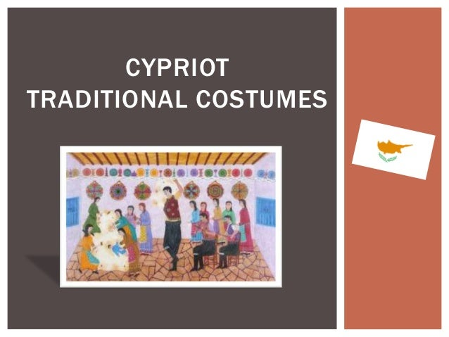 CYPRIOT TRADITIONAL COSTUMES