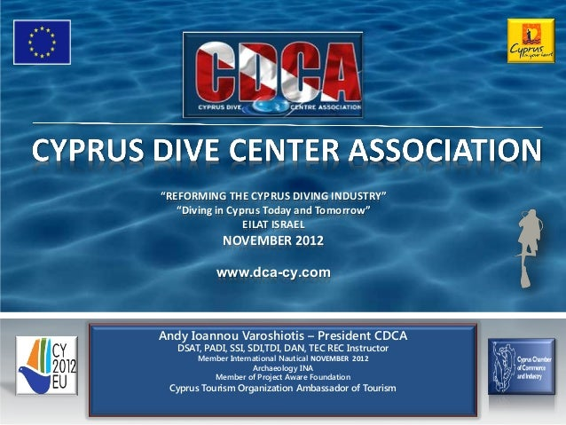 """""""REFORMING THE CYPRUS DIVING INDUSTRY""""   """"Diving in Cyprus Today and Tomorrow""""                 EILAT ISRAEL             NO..."""