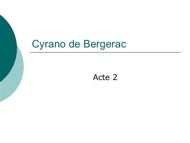 Cyrano de Bergerac Acte 2