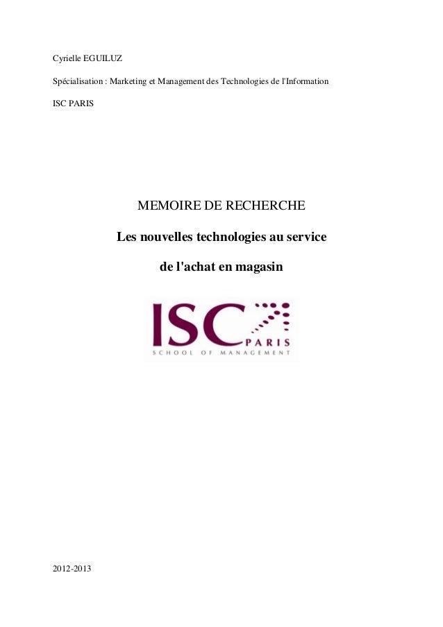 Cyrielle EGUILUZ  Spécialisation : Marketing et Management des Technologies de l'Information  ISC PARIS  MEMOIRE DE RECHER...
