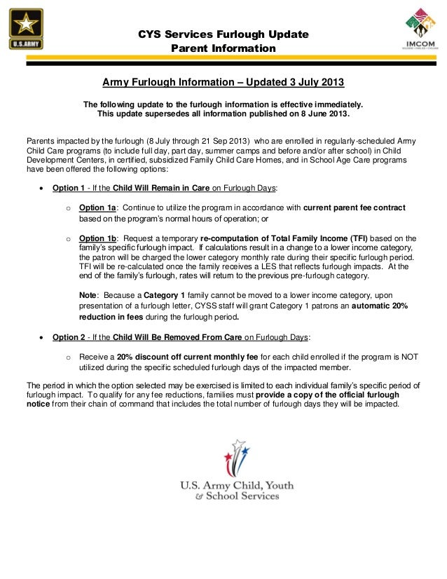 CYS Services Furlough Update Parent Information Army Furlough Information – Updated 3 July 2013 The following update to th...