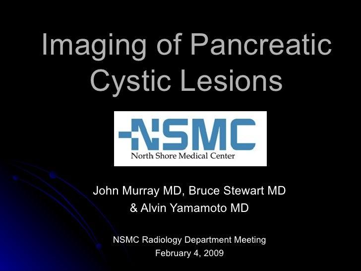 Cystic pancreatic lesions