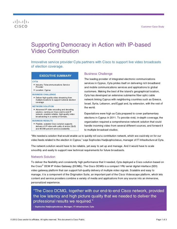 Customer Case Study                        Supporting Democracy in Action with IP-based                        Video Contr...