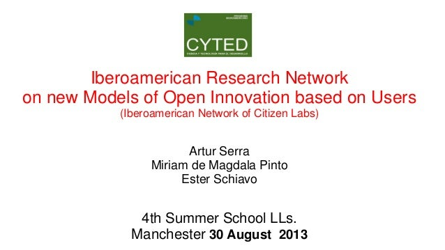 Iberoamerican Research Network on new Models of Open Innovation based on Users (Iberoamerican Network of Citizen Labs)  Ar...