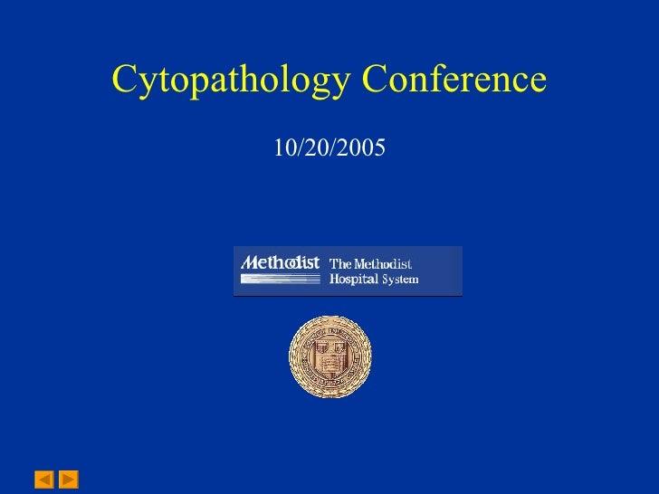 Cytopathology Conference 10/20/05 - Case 5