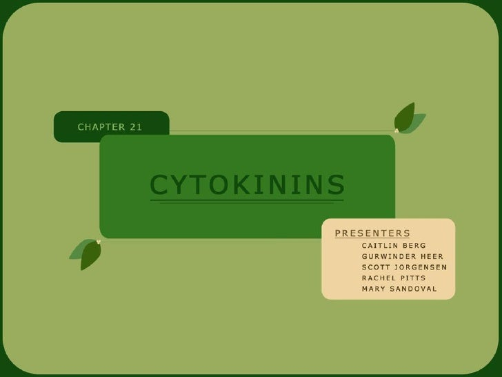LECTURE OUTLINE                             CYTOKININS    ● Cytokinins    ○   Discovery    ○   Chemical Structure    ○   B...